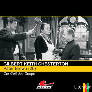 Gilbert Keith Chesterton: Pater Brown, Folge 20: Der Gott des Gongs