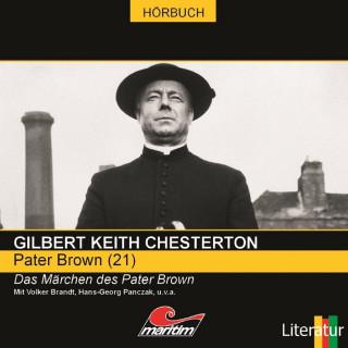 Gilbert Keith Chesterton, Daniela Wakonigg: Pater Brown, Folge 21: Das Märchen des Pater Brown