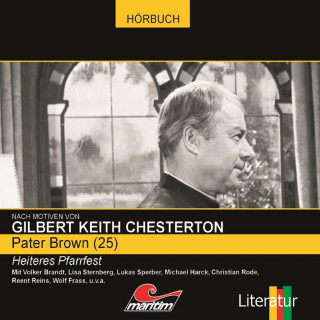 Ben Sachtleben, Gilbert Keith Chesterton: Pater Brown, Folge 25: Heiteres Pfarrfest
