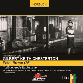 Ben Sachtleben, Gilbert Keith Chesterton: Pater Brown, Folge 26: Todbringende Eucharistie