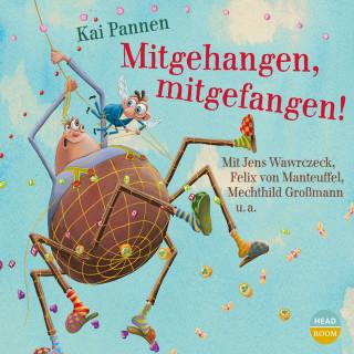 Kai Pannen: Mitgehangen, mitgefangen!