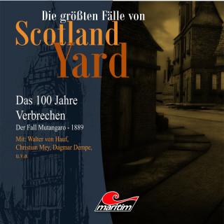 Andreas Masuth: Die größten Fälle von Scotland Yard - Das 100 Jahre Verbrechen, Folge 17: Der Fall Mutangaro - 1889