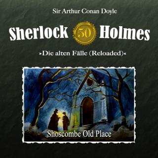 Sir Arthur Conan Doyle, Daniela Wakonigg: Sherlock Holmes, Die alten Fälle (Reloaded), Fall 50: Shoscombe Old Place