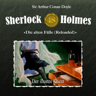 Sir Arthur Conan Doyle, Daniela Wakonigg: Sherlock Holmes, Die alten Fälle (Reloaded), Fall 48: Der illustre Klient