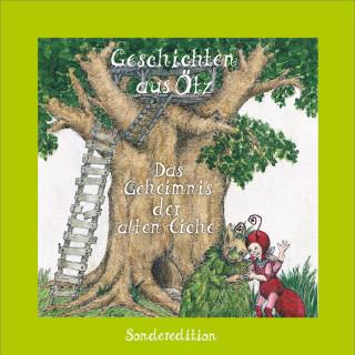 Lisa Schamberger: Geschichten aus Ötz, Das Geheimnis der alten Eiche - Sonderedition