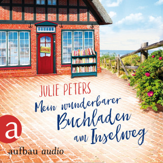 Julie Peters: Mein wunderbarer Buchladen am Inselweg (Ungekürzt)