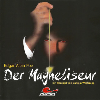 Edgar Allan Poe, Daniela Wakonigg: Die schwarze Serie, Folge 4: Der Magnetiseur