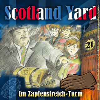 Wolfgang Pauls: Scotland Yard, Folge 21: Im Zapfenstreich-Turm