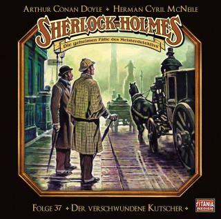 Arthur Conan Doyle, Herman Cyril McNeile: Sherlock Holmes - Die geheimen Fälle des Meisterdetektivs, Folge 37: Der verschwundene Kutscher