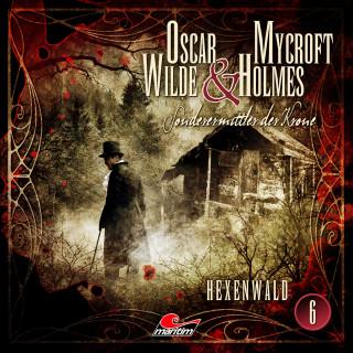 Jonas Maas: Oscar Wilde & Mycroft Holmes, Sonderermittler der Krone, Folge 6: Hexenwald