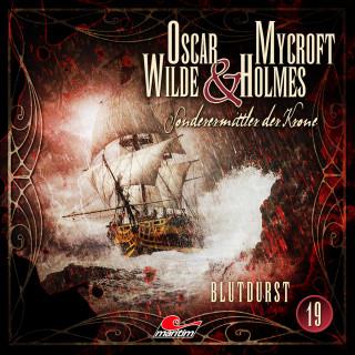 Jonas Maas: Oscar Wilde & Mycroft Holmes, Sonderermittler der Krone, Folge 19: Blutdurst