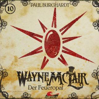 Paul Burghardt: Wayne McLair, Folge 10: Der Feueropal