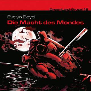 Evelyn R. Boyd: Dreamland Grusel, Folge 18: Die Macht des Mondes