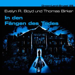 Evelyn R. Boyd, Thomas Birker: Dreamland Grusel, Folge 25: In den Fängen des Todes