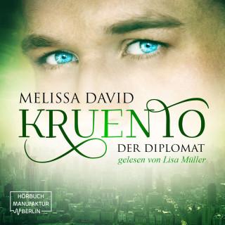 Melissa David: Kruento, Band 2: Der Diplomat (Ungekürzt)