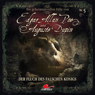 Markus Duschek: Edgar Allan Poe & Auguste Dupin, Folge 5: Der Fluch des falschen Königs