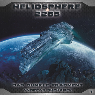Andreas Suchanek: Heliosphere 2265, Folge 1: Das dunkle Fragment