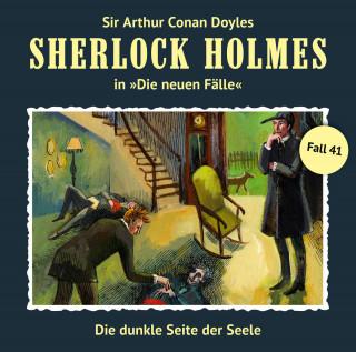 Marc Freund: Sherlock Holmes, Die neuen Fälle, Fall 41: Die dunkle Seite der Seele