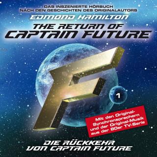 Edmond Hamilton: Captain Future, Folge 1: Die Rückkehr von Captain Future - nach Edmond Hamilton
