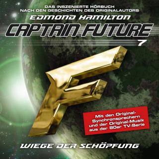 Edmond Hamilton: Captain Future, Folge 7: Wiege der Schöpfung - nach Edmond Hamilton