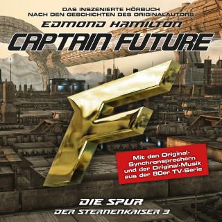 Edmond Hamilton: Captain Future, Der Sternenkaiser, Folge 3: Die Spur