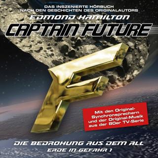 Edmond Hamilton: Captain Future, Erde in Gefahr, Folge 1: Die Bedrohung aus dem All