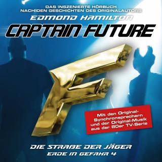 Edmond Hamilton: Captain Future, Erde in Gefahr, Folge 4: Die Straße der Jäger