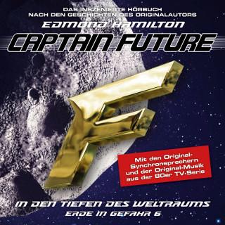 Edmond Hamilton: Captain Future, Erde in Gefahr, Folge 6: In den Tiefen des Weltraums