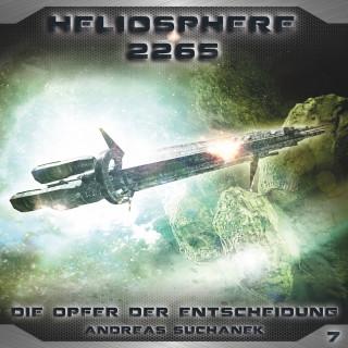 Andreas Suchanek: Heliosphere 2265, Folge 7: Die Opfer der Entscheidung
