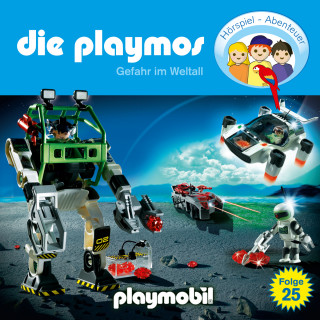 Simon X. Rost, Florian Fickel: Die Playmos - Das Original Playmobil Hörspiel, Folge 25: Gefahr im Weltall