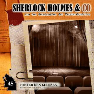 Marc-Oliver Bischoff: Sherlock Holmes & Co, Folge 45: Hinter den Kulissen