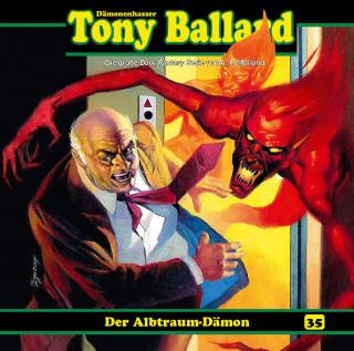 Thomas Birker: Tony Ballard, Folge 35: Der Albtraum-Dämon