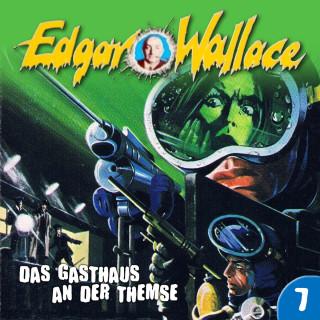 Edgar Wallace, George Chevalier: Edgar Wallace, Folge 7: Das Gasthaus an der Themse