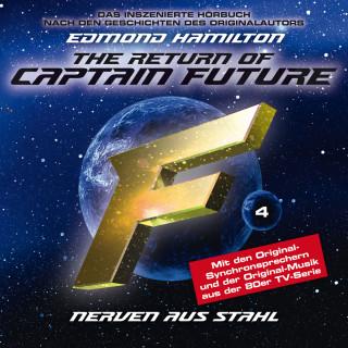 Edmond Hamilton: Captain Future, Folge 4: Nerven aus Stahl - nach Edmond Hamilton