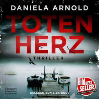Daniela Arnold: Totenherz (Ungekürzt)