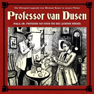 Marc Freund: Professor van Dusen, Die neuen Fälle, Fall 18: Professor van Dusen und der lachende Mörder