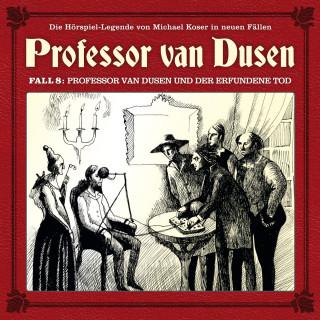 Marc Freund: Professor van Dusen, Die neuen Fälle, Fall 8: Professor van Dusen und der erfundene Tod