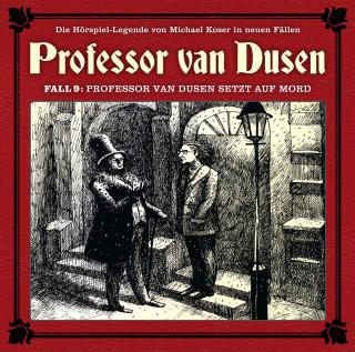 Marc Freund: Professor van Dusen, Die neuen Fälle, Fall 9: Professor van Dusen setzt auf Mord