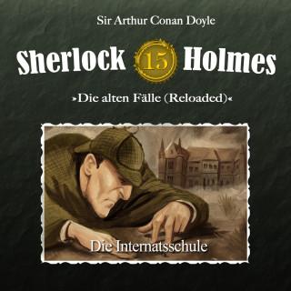 Arthur Conan Doyle: Sherlock Holmes, Die alten Fälle (Reloaded), Fall 15: Die Internatsschule