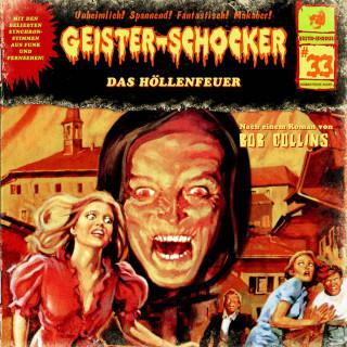 Bob Collins: Geister-Schocker, Folge 33: Das Höllenfeuer