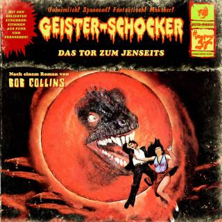 Bob Collins: Geister-Schocker, Folge 37: Das Tor zum Jenseits