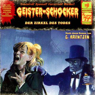 G. Arentzen: Geister-Schocker, Folge 47: Der Zirkel des Todes