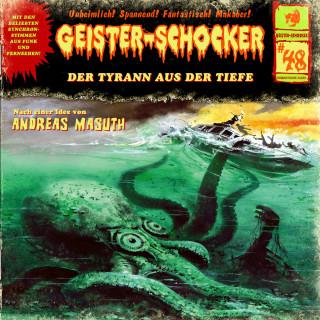 Andreas Masuth: Geister-Schocker, Folge 48: Der Tyrann aus der Tiefe