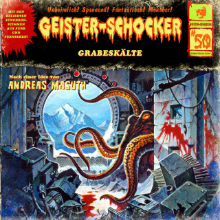 Andreas Masuth: Geister-Schocker, Folge 50: Grabeskälte