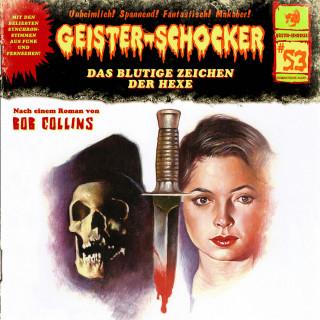 Bob Collins: Geister-Schocker, Folge 53: Das blutige Zeichen der Hexe