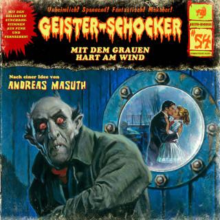 Andreas Masuth: Geister-Schocker, Folge 54: Mit dem Grauen hart am Wind