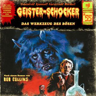 Bob Collins: Geister-Schocker, Folge 55: Das Werkzeug des Bösen