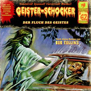 Bob Collins: Geister-Schocker, Folge 62: Der Fluch des Geistes