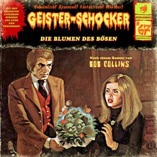 Bob Collins: Geister-Schocker, Folge 67: Die Blumen des Bösen