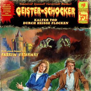 Andrew Hathaway: Geister-Schocker, Folge 71: Kalter Tod durch heiße Flocken